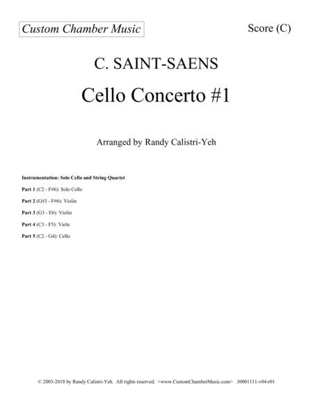 Saint-Saens Cello Concerto #1 in A minor, Op. 33 (with string quartet)
