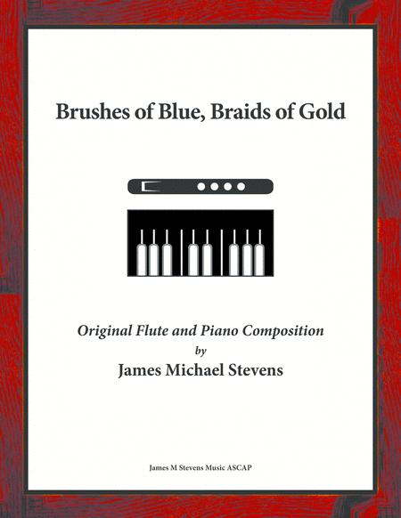 Brushes of Blue, Braids of Gold - Flute and Piano