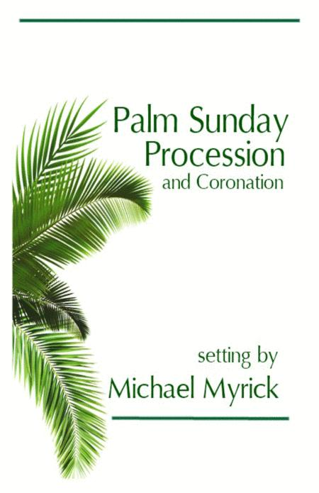 Palm Sunday Procession and Coronation (Full Score and Instrument Pack)
