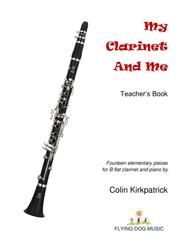 My Clarinet and Me