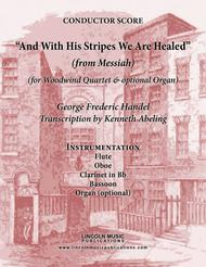 Handel - And With His Stripes We Are Healed (from Messiah) (for Woodwind Quartet & optional Organ)