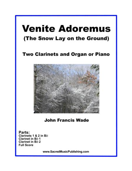 Venite Adoremus (The Snow Lay on the Ground) - Two Clarinets, Piano or Organ