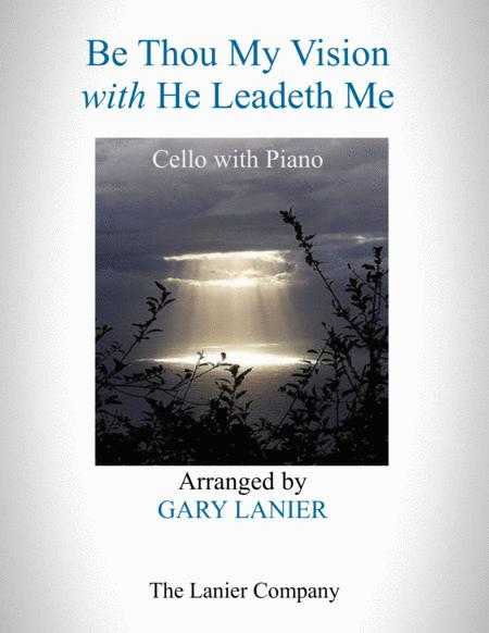 BE THOU MY VISION with HE LEADETH ME (Cello with Piano - Instrument Part included)