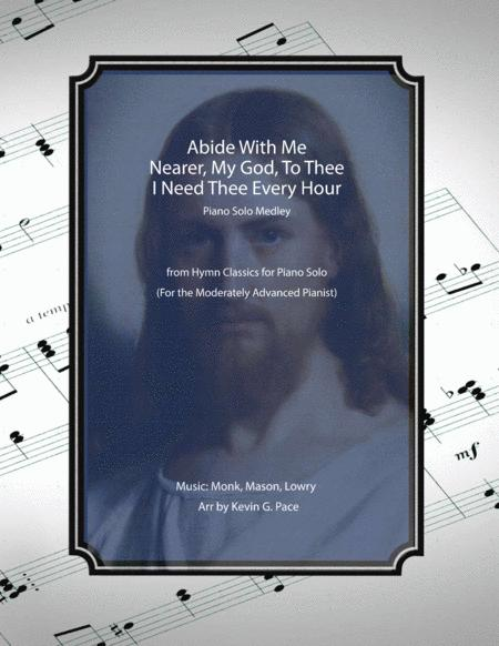 Abide With Me - Nearer, My God, To Thee - I Need Thee Every Hour - piano solo for the moderately advanced pianist