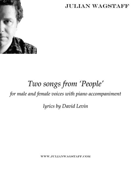 Two Songs from 'People' - for male and female voice with piano accompaniment