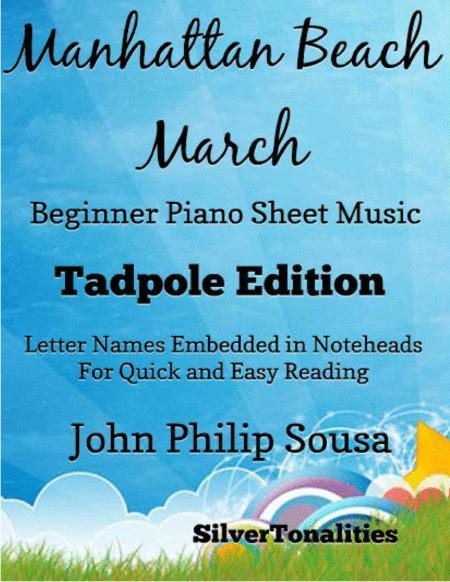 Manhattan Beach March Beginner Piano Sheet Music Tadpole Edition