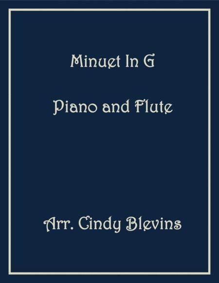 Minuet in G, arranged for Piano and Flute, from my book