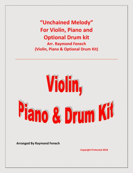 Unchained Melody - For Solo Violin; Piano & Optional Drum Kit