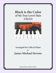 Black is the Color of My True Love's Hair - Cello & Piano Arrangement