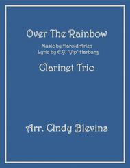 Over The Rainbow (from The Wizard Of Oz), arranged for Bb Clarinet Trio