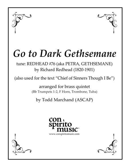 Chief of Sinners / Go to Dark Gethsemane — brass quintet