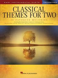 Classical Themes for Two Trombones