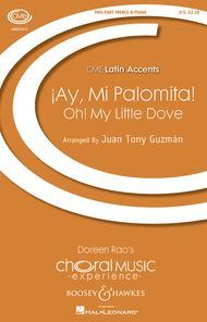 Ay! Mi Palomita (Oh! My Little Dove)