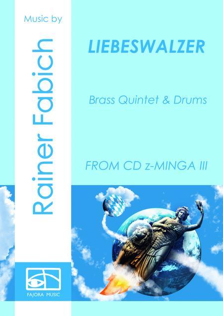 LIEBESWALZER - Love Waltz for Brass Quintet