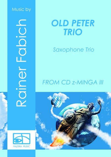 OLD PETER TRIO for Saxophone Trio