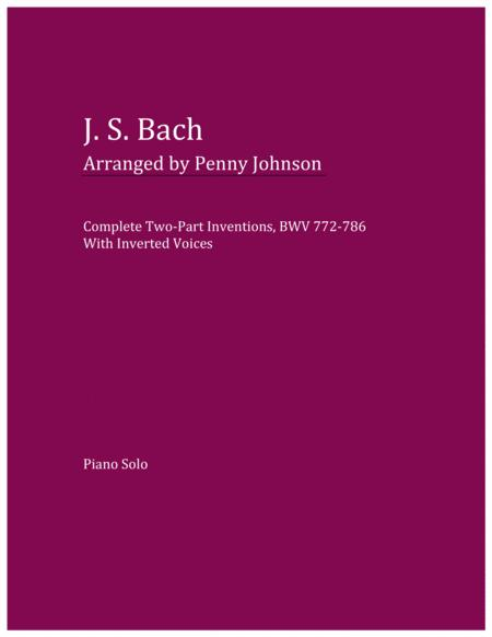 Complete Two-Part Inventions, BWV 772-786 With Inverted Voices