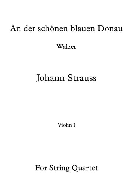 An der schönen blauen Donau - Johann Strauss - For String Quartet (Full Parts)