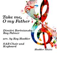 Take Me, O My Father, Take Me