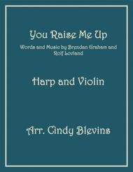 You Raise Me Up, arranged for Harp and Violin