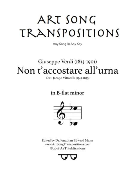 Non t'accostare all'urna (B-flat minor)