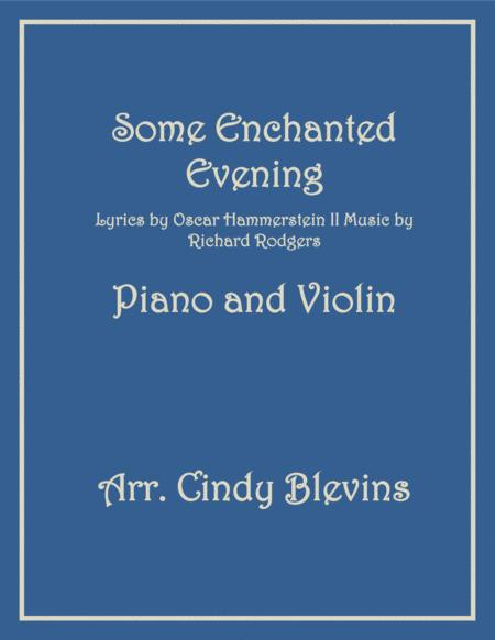 Some Enchanted Evening, arranged for Piano and Violin
