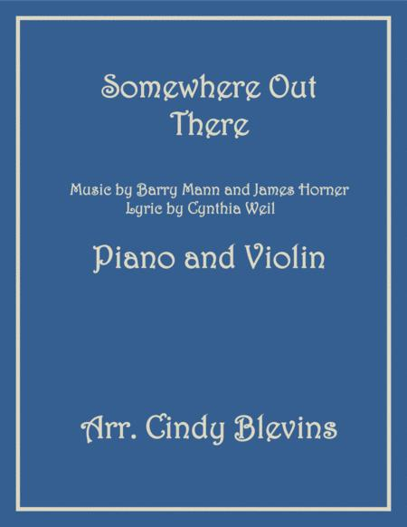 Somewhere Out There, arranged for Piano and Violin