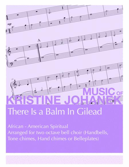 There Is a Balm in Gilead (2 Octave Handbells)