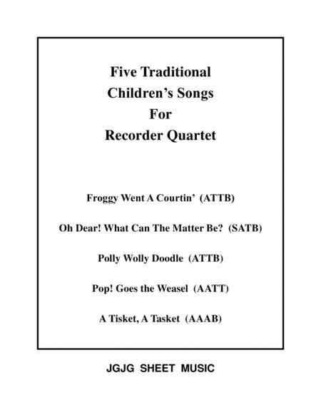 Five Traditional Children's Songs for Recorder Quartet