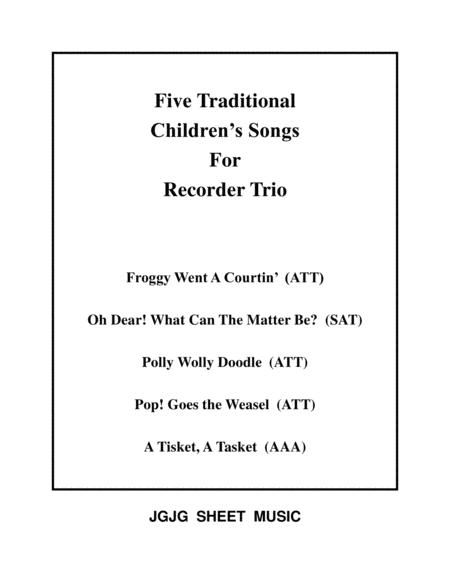 Five Traditional Children's Songs for Recorder Trio