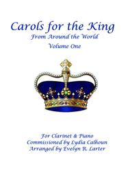 Carols For The King From Around The World Vol1