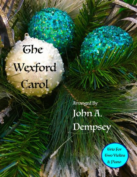 The Wexford Carol (Trio for Two Violins and Piano)