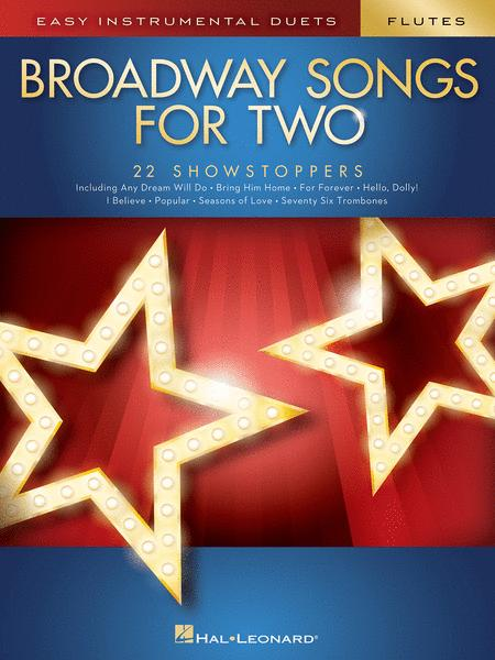 Broadway Songs for Two Flutes
