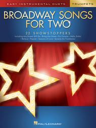 Broadway Songs for Two Trumpets