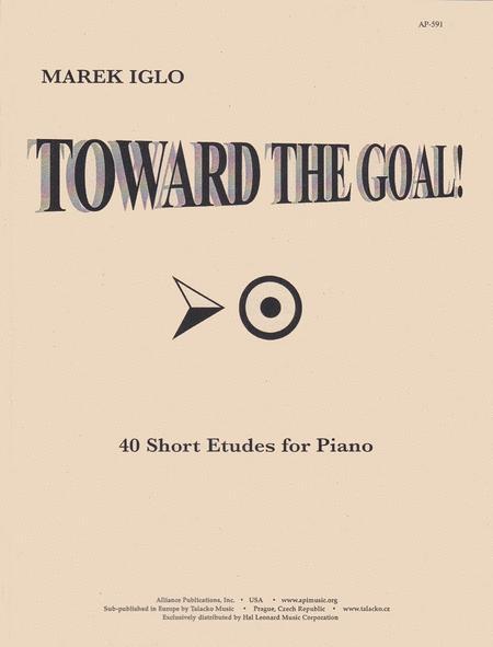 Toward the Goal!