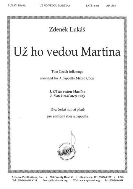 Uz Ho Vedou Martina/Carrying Martin Home