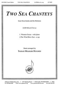 Two Sea Chanteys for Mixed Choir