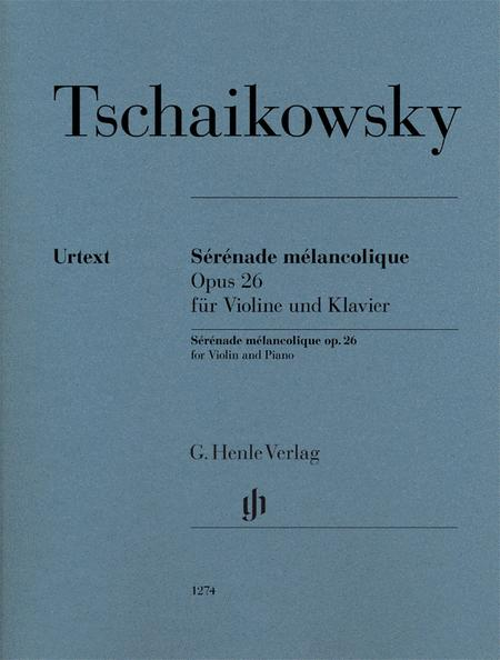 Serenade Melancolique, Op. 26
