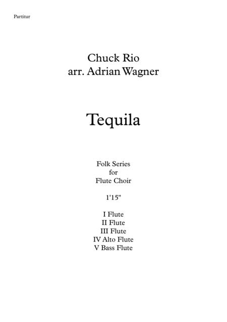 Tequila (Flute Choir) arr. Adrian Wagner