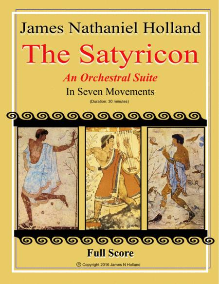 The Satyricon Orchestral Suite in Seven Movements Full Score from the Ballet