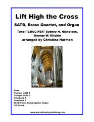 Lift High the Cross – SATB, Brass Quartet, and Organ