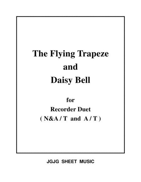 The Flying Trapeze and Daisy Bell for Recorder Duet