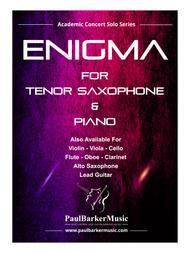 Enigma - Tenor Saxophone & Piano (Score & Parts)