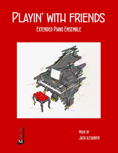 Playin' With Friends for Extended Piano