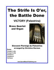 The Strife Is O'er, the Battle Done -  Brass Quartet and Organ