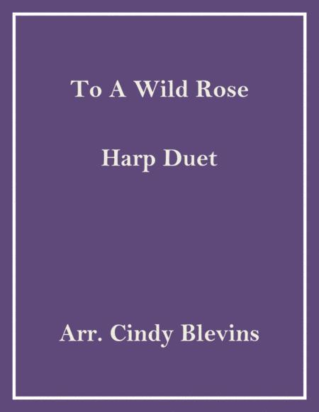 To a Wild Rose, arranged for Harp Duet