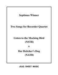 Mocking Bird and Deitcher's Dog for Recorder Quartet