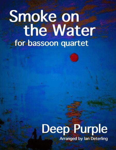 Smoke On The Water (for Bassoon Quartet)