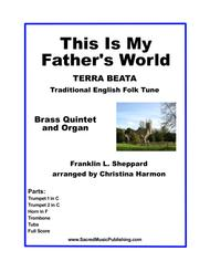 This Is My Father's World – Brass Quintet, Organ and Optional Timpani