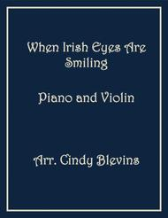 When Irish Eyes are Smiling, arranged for Piano and Violin