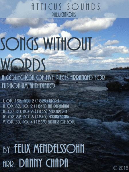 Songs Without Words (A Collection of Five Pieces Arranged for Euphonium and Piano)